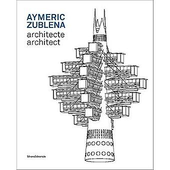 Aymeric Zublena - architect by Silvana Editoriale - 9788836640935 Book