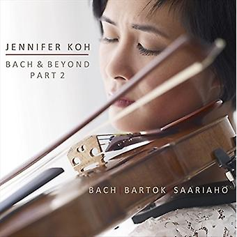 Bach, J.S. / Koh, Jennifer - Bach & Beyond Part 2 [CD] USA import
