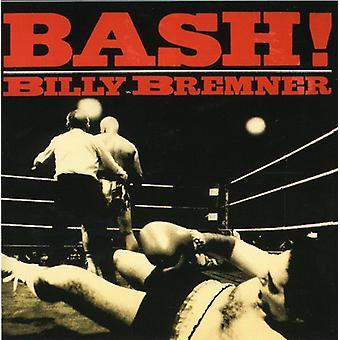 Billy Bremner - Bash! [CD] USA import