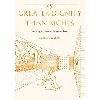 Of Greater Dignity Than Riches