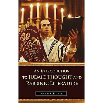 Johdatus Martin S:n juutalaisiin ajatus- ja rabbikirjallisuihin