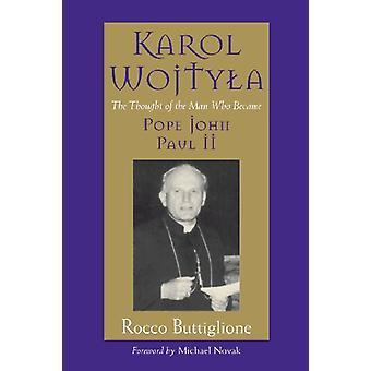 Karol Wojtyla by Rocco Buttiglione - 9780802871022 Book