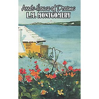 Anne's House of Dreams by L. M. Montgomery - Fiction - Classics - Fam