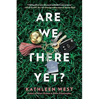 Olemmeko vielä siellä, kirjoittanut Kathleen West