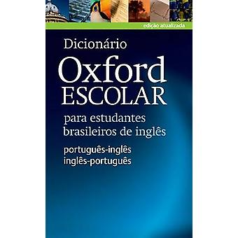 Dicionario Oxford Escolar para estudantes Brasileiros de Ingles PortuguesIngles InglesPortugues