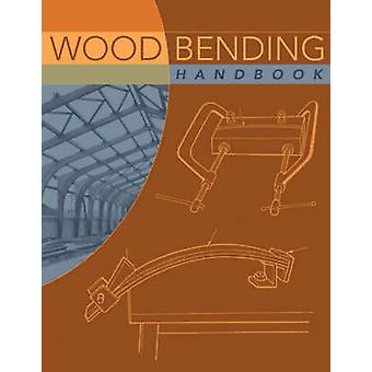 Wood Bending Handbook by W.C Stevens