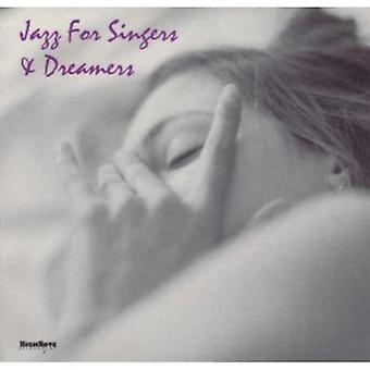 Jazz for Singers & Dreamers - Jazz for Singers & Dreamers [CD] USA import