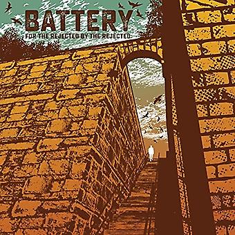 Battery - For the Rejected by the Rejected [Vinyl] USA import