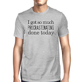 Procrastinating gjort i dag Herre grå sjovt siger Graphic Tee Shirt