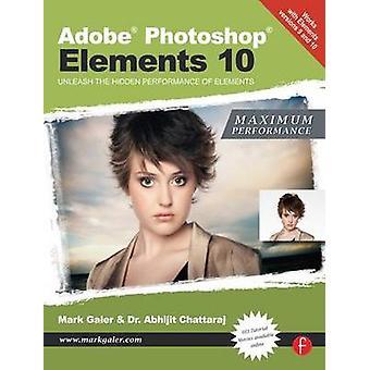 Adobe Photoshop Elements 10 - maximale Leistung - entfesseln Sie die verborgenen