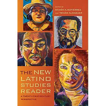 De nieuwe Latino Studies Reader - een perspectief van de Twenty-eerste-eeuwse door