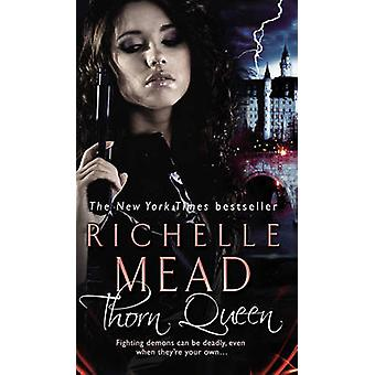 Thorn Queen by Richelle Mead - 9780553819878 Book