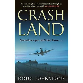 Crash Land by Doug Johnstone - 9780571330881 Book