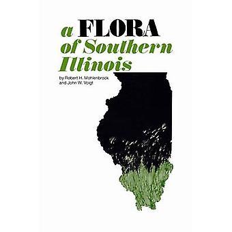 Une flore du Sud de l'Illinois par Robert H. Mohlenbrock - 9780809306626