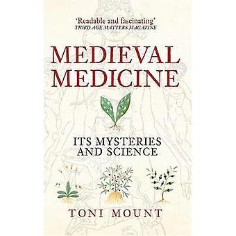 中世の医学 - その謎とトニ マウント - 97814456 科学