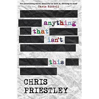 Iets dat is dit niet door Chris Priestley - 9781471404641 boek
