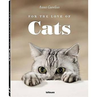 For the Love of Cats by Anna Cavelius - 9783832733308 Book