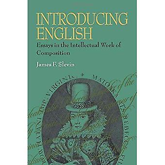 Inglês introdução: Essays no trabalho intelectual de composição (série de Pittsburgh em composição, Alfabetização...