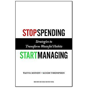 Stoppen uitgaven, Start beheren