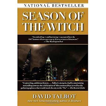 Season of the Witch: förtrollning, Terror och befrielse i City of Love