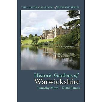 Historic Gardens of Warwickshire (The Historic Gardens of England)