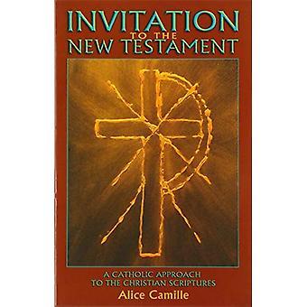 Invitasjon til det nye testamentet: en katolsk tilnærming til Christian skriftene