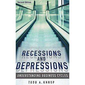 Rezessionen und Depressionen von Todd A. Knoop