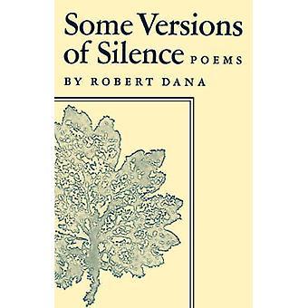 Einige Versionen von Stille Gedichte von Dana & Robert