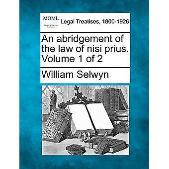 Eine Kürzung des Gesetzes von nisi Prius. Band 1 der 2 von Selwyn & William