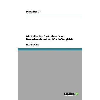 Sterven Judikative Grobritanniens Deutschlands und der Verenigde Staten im Vergleich door Meiner & Thomas