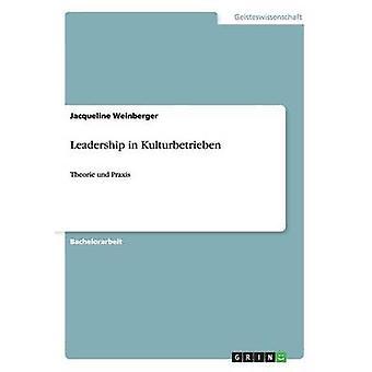 Leadership en Kulturbetrieben par Weinberger & Jacqueline