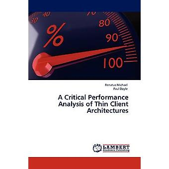 Eine kritische Performance-Analyse von Thin-Client-Architekturen von Michael & Renatus