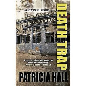 Death Trap by Patricial Hall - 9780727893093 Book