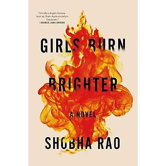 Girls Burn Brighter by Shobha Rao - 9781250074256 Book