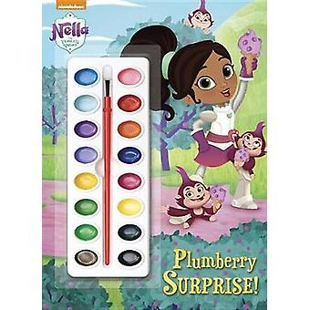 Plumberry Surprise! (Nella the Princess Knight) by Golden Books - 978