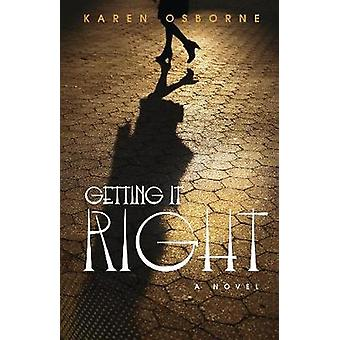 Getting It Right by Karen Osborne - 9781617755385 Book