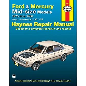 Ford and Mercury Mid-size Models 1975-86 4 Cylinder In-line 6 Cylinde