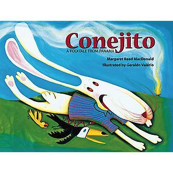 Conejito - A Folktale from Panama by Margaret Read MacDonald - Geraldo
