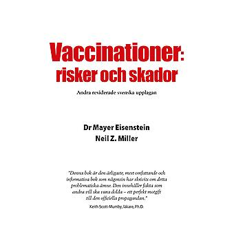 Vaccinations: Risks and injuries 9789197971478