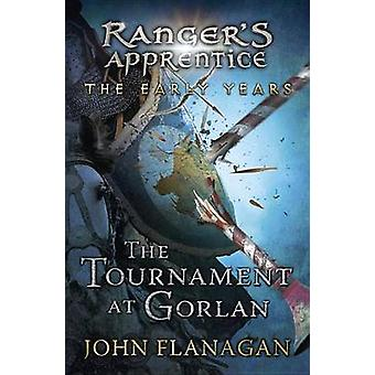 The Tournament at Gorlan by John A Flanagan - 9780142427323 Book