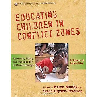 Lasten kouluttaminen konflikti alueilla