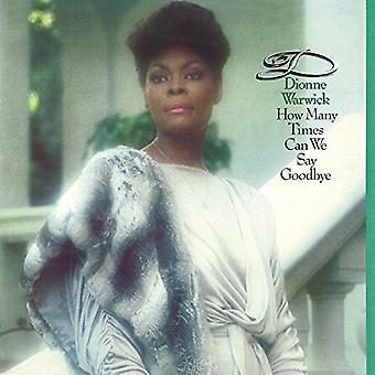Dionne Warwick - How Many Times Can We Say Goodbye [CD] USA import