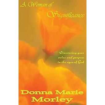 A Woman of Significance por Morley & Donna