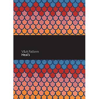 V&A Pattern - Heal's by Mary Schoeser - 9781851776801 Book