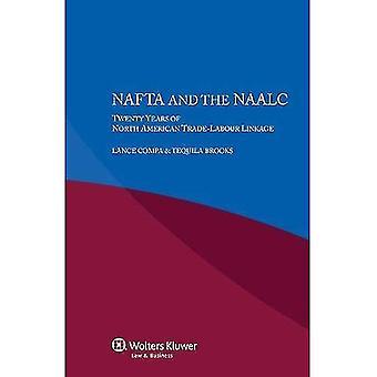 IEL NAFTA ja NAALC kaksikymmentä vuotta Pohjois-Amerikan kauppa-työvoima kytkentä [POD]