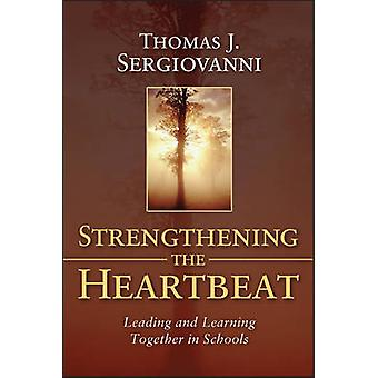 Strengthening the Heartbeat by Thomas J. Sergiovanni