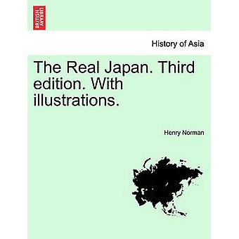 The Real Japan. Third edition. With illustrations. by Norman & Henry