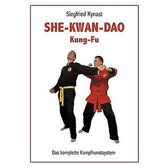 SHEKWANDAO Kung Fu by Kynast & Siegfried
