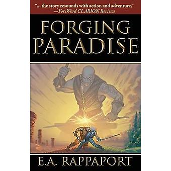 Forging Paradise by Rappaport & E A