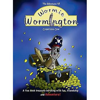 The Adventures of Wormie Wormington Collection One by Smart & Andy